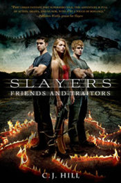 Friends and Traitors by C.J. Hill