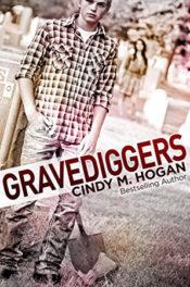 Gravediggers by Cindy M. Hogan