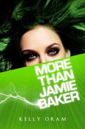 More Than Jamie Baker by Kelly Oram