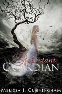 Reluctant Guardian by Melissa J. Cunningham