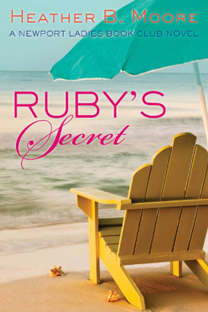 Newport Ladies Book Club: Ruby's Secret by Heather B. Moore