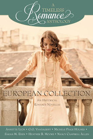 A Timeless Romance: European Collection