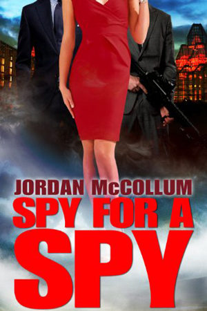 Spy For A Spy by Jordan McCollum