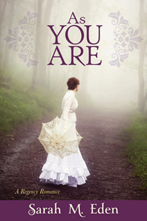 Jonquil Brothers: As You Are by Sarah M. Eden