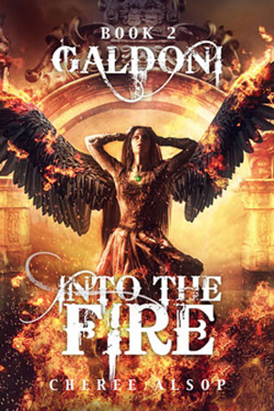 Galdoni: Into the Fire by Cheree Alsop