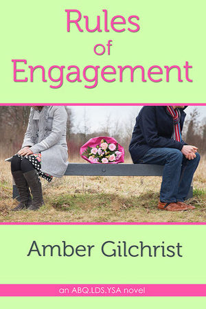 Rules of Engagement by Amber Gilchrist