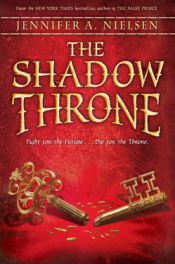 The Shadow Throne by Jennifer A. Nielsen