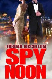 Spy Noon by Jordan McCollum