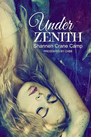 Zenith Cycles: Under Zenith by Shannen Crane Camp