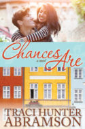 Chances Are by Traci Hunter Abramson