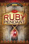 Cleopatra's Legacy: The Ruby Pendant by Dorine White