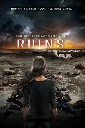 Partials Sequence: Ruins by Dan Wells