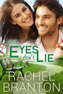 Lily's House: Your Eyes Don't Lie by Rachel Branton