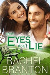 Your Eyes Don't Lie by Rachel Branton
