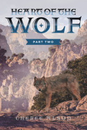 Heart of the Wolf Part 2 by Cheree Alsop