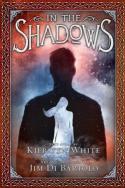 In the Shadows by Kiersten White