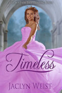 Timeless by Jaclyn Weist