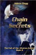 Chain of Secrets by Jaleta Clegg