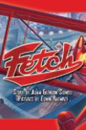 Fetch by Adam Glendon Sidwell