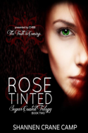 Rose Tinted by Shannen Crane Camp