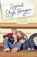 Signed, Skye Harper by Carol Lynch Williams
