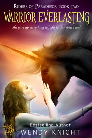 Warrior Everlasting by Wendy Knight