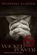 Wicked Power by DelSheree Gladden