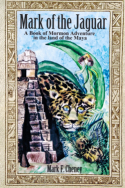 Mark of the Jaguar by Mark F. Cheney