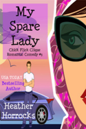 My Spare Lady by Heather Horrocks