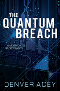 The Quantum Breach by Denver Acey