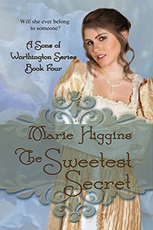 The Sweetest Secret by Marie Higgins