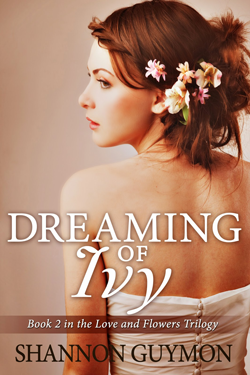 Dreaming of Ivy by Shannon Guymon