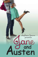 Jane and Austen by Stephanie Fowers
