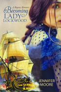 Becoming Lady Lockwood by Jennifer Moore