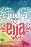 Cinder & Ella by Kelly Oram