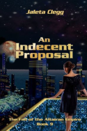 An Indecent Proposal by Jaleta Clegg