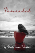 Persuaded by Misty Dawn Pulsipher