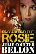 Ring Around the Rosie by Julie Coulter Bellon