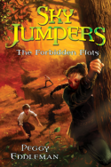 Sky Jumpers: The Forbidden Flats by Peggy Eddleman