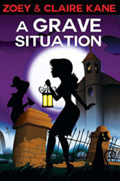 A Grave Situation by Zoey & Claire Kane
