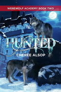 Hunted (Werewolf Academy #2) by Cheree Alsop
