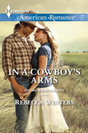 In A Cowboy's Arms by Rebecca Winters