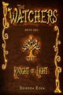 The Watchers: Knight of Light by Deirdra Eden