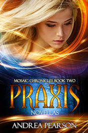 Praxis by Andrea Pearson
