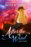 After the Wind by Jaclyn M. Hawkes