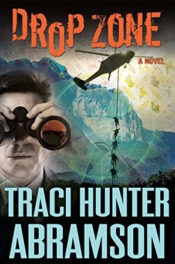 Drop Zone by Traci Hunter Abramson