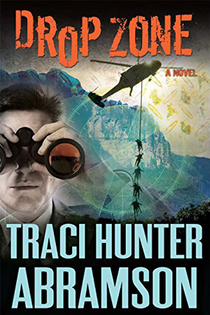 Saint Squad: Drop Zone by Traci Hunter Abramson