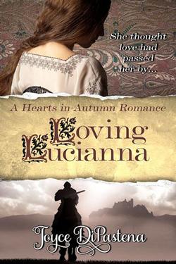 Loving Lucianna by Joyce DiPastena