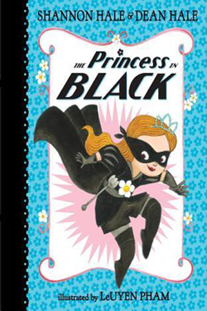 The Princess in Black by Shannon & Dean Hale