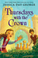 Thursdays with the Crown by Jessica Day George